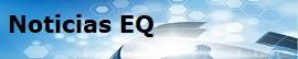 Noticias EQ, (abre en ventana nueva)